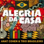 Aural Textures of Anat Cohen & Trio Brasileiro